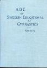 Sportboken - ABC of the Swedish System of Educational Gymnastics