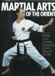 Martial arts of the Orient EXTRA PRIS! - 80 Kr