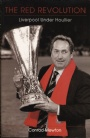 English football team The Red Revolution Liverpool Under Houllier
