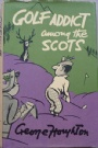 Litteratur -Sport  Golf addict among the scots