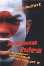 Fotboll Internationell Japanese Rules  Japan and the Beautiful Game
