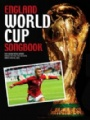 Fotboll Internationell England World Cup Songbook
