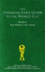 Fotboll Internationell The Thinking Fans Guide to the World Cup?.