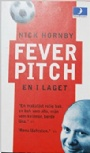 Litteratur -Sport  Fever Pitch En i laget.