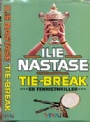 Litteratur -Sport  Tie-Break - tennisthriller