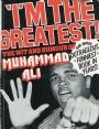 Boxning I m The Greatest The Wit and Humour of Muhammad Ali