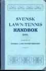 All Old Sportsbooks Svensk Lawn-Tennis handbok 1908