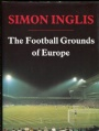 Fotboll Internationell The Football Grounds of Europe