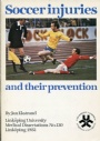 Idrottsmedicinsk Soccer injuries and their prevention