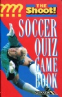 Fotboll Internationell The Shoot  Soccer Quiz Game Book