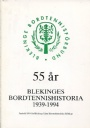 Bordtennis Bordtennisboken  Blekinges bordtennishistoria 1939-1993