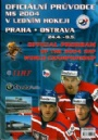 Ishockey VM-World Official program of 2004 IIHF world championship hockey