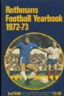 FOTBOLL - FOOTBALL Rothmans Football yearbook 1972-73